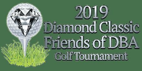 Friends of DBA Diamond Classic Golf Tournament tickets