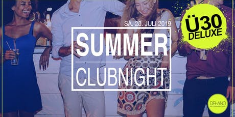 Ü30 Deluxe Summer Clubnight @ Delano Weinheim Tickets