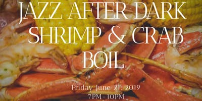 JAZZ AFTER DARK SHRIMP & CRAB BOIL