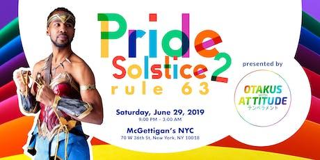 OWA Presents Pride Solstice 2: Rule 63 tickets