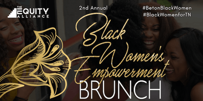 2nd Annual Black Women's Empowerment Brunch