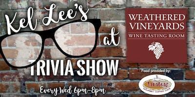 Kel Lee's Trivia Show at Weathered Vineyards Tasting Room