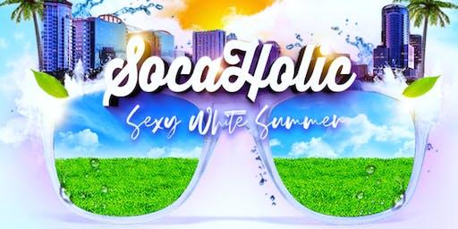 SOCA HOLIC (Sexy White Summer)