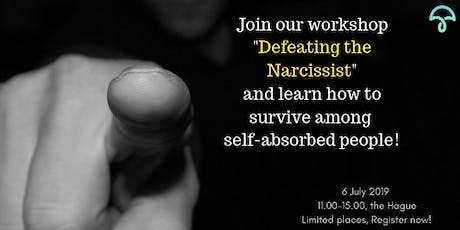 Defeating the Narcissist. Moving on Stronger. tickets