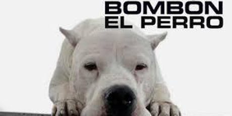 "Screening of ""Bombón: El perro"" (Bombón: The Dog, Argentina, 2004)by Carlos Sorín.(English subtitles) tickets"