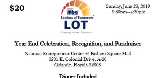 Leaders of Tomorrow (LOT) Recognition, Celebration, and Fundraising Dinner