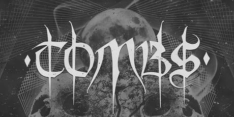Tombs / Iatt / Blasphemous / Hath / Polemicist tickets