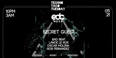 Techno Taco Tuesday - EDC SECRET GUEST
