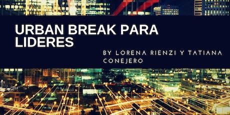"Urban Break Para Lideres ""Lidera Tu Pyme"" entradas"