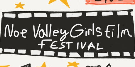 4th Annual Noe Valley Girls Film Festival tickets