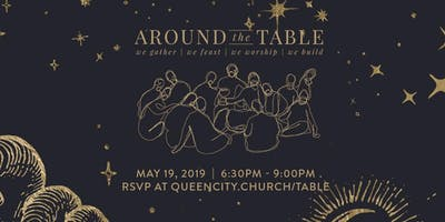 Around the Table - May Gathering