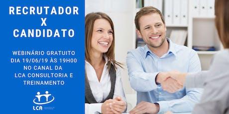 33ª Palestra Interativa: Recrutador X Candidato tickets