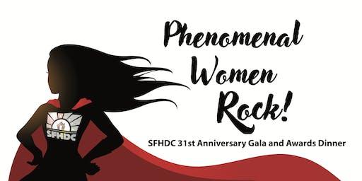 Phenomenal Women Rock!  SFHDC 31st Annual Gala & Awards Dinner