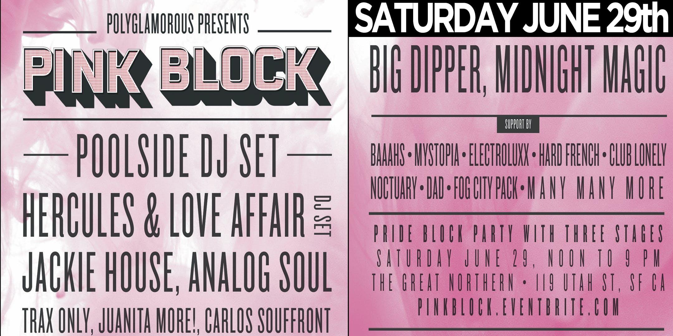 Pink Block with Poolside + Hercules & Love Affair - Pride
