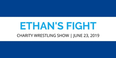 Ethan's Fight tickets