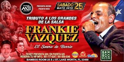 Frankie Vazquez Tributo a los grande de la Salsa En el Famoso Bamboo Room