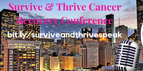 SPEAKERS-Survive And Thrive Cancer Recovery Conference  tickets