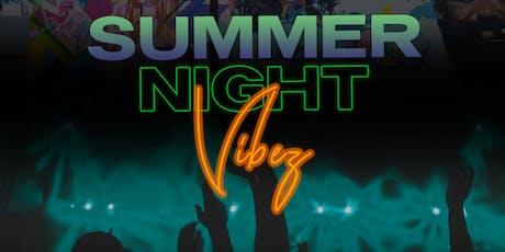 Summer Night Vibez tickets