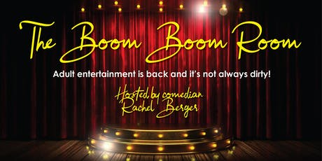 The Boom Boom Room Hosted By Rachel Berger tickets