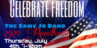 Celebrate Freedom with The Samy Jo Band @ 2920 Roadhouse