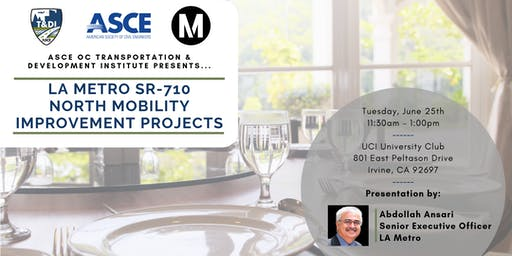 T&DI June 2019 Luncheon - 710 North Mobility Improvement Projects