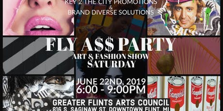FLY A$$ PARTY: Art & Fashion Show tickets