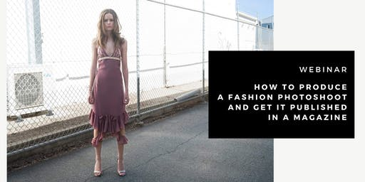 How to produce a fashion photoshoot and get it published in a magazine