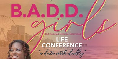 B.A.D.D GIRLS' LIFE CONFERENCE 2019