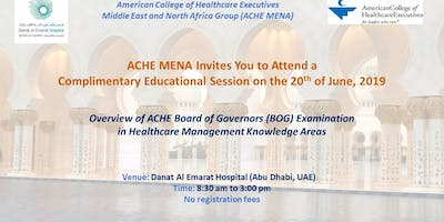 ACHE-MENA - Overview of Board of Governors Exam
