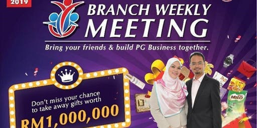 PG Bangi Friday Night Branch Weekly Meeting 2019