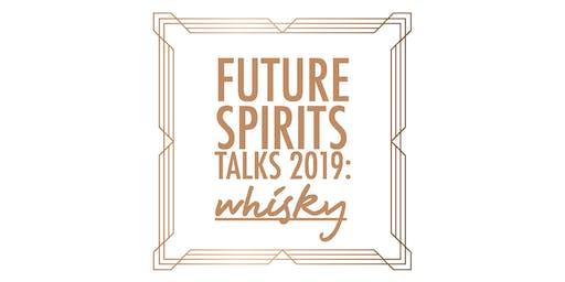 Future Spirits Talks 2019: Scotch Whisky