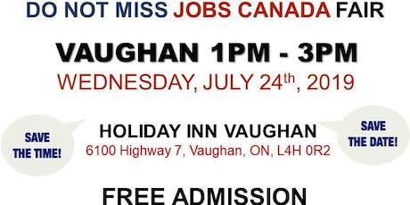 Vaughan Job Fair - July 24th, 2019 tickets