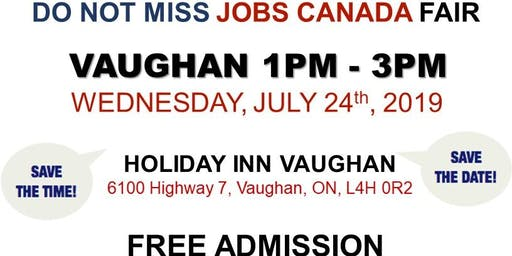 Vaughan Job Fair - July 24th, 2019