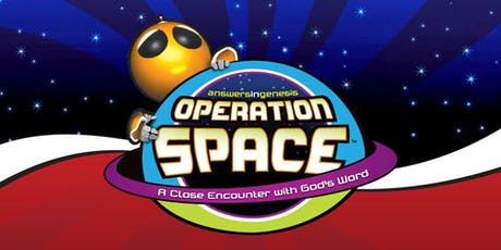 Operation Space: A Close Encounter with God's Word tickets
