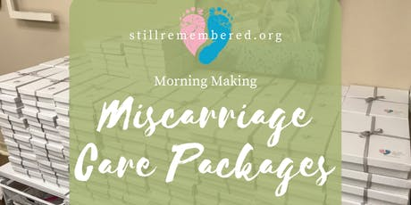 Morning Making Miscarriage Care Packages: June tickets