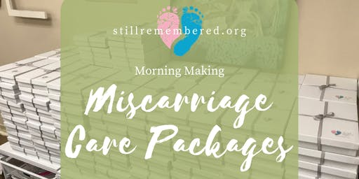 Morning Making Miscarriage Care Packages: June