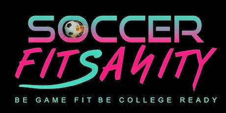 SOCCER FITSANITY!!! tickets