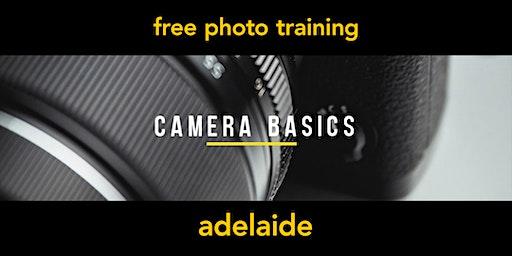 Camera Basics | Adelaide | Beginner