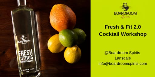 Fresh & Fit 2.0 Cocktail Workshop