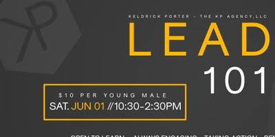 LEAD 101 - a one day leadership summit for young men