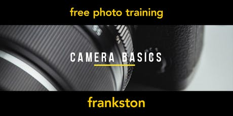 Camera Basics | Frankston | Beginner tickets