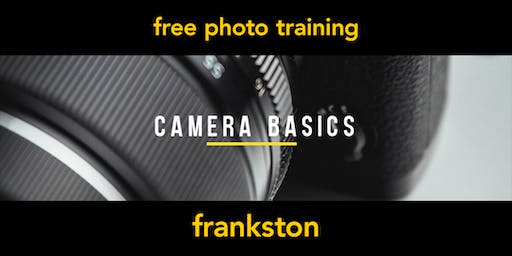 Camera Basics | Frankston | Beginner