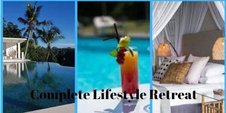 July Complete Lifestyle Retreat 2019 THE BIG ONE ...