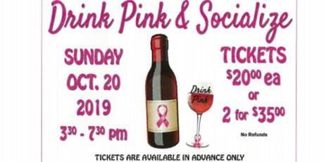2nd Annual Drink Pink & Socialize tickets