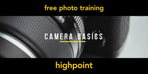 Camera Basics | Highpoint | Beginner