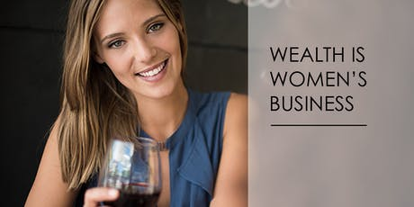 Wealth is Women's Business - Melbourne tickets
