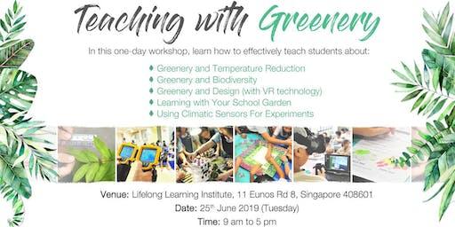 Teaching with Greenery