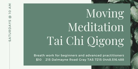 Moving Meditation - Qi Gong for Health and Strength tickets