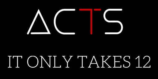 ACTS Leadership - IT ONLY TAKES 12 Student Leadership Conference 2019