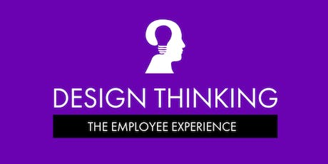 Design Thinking: The Employee Experience - Brisbane tickets